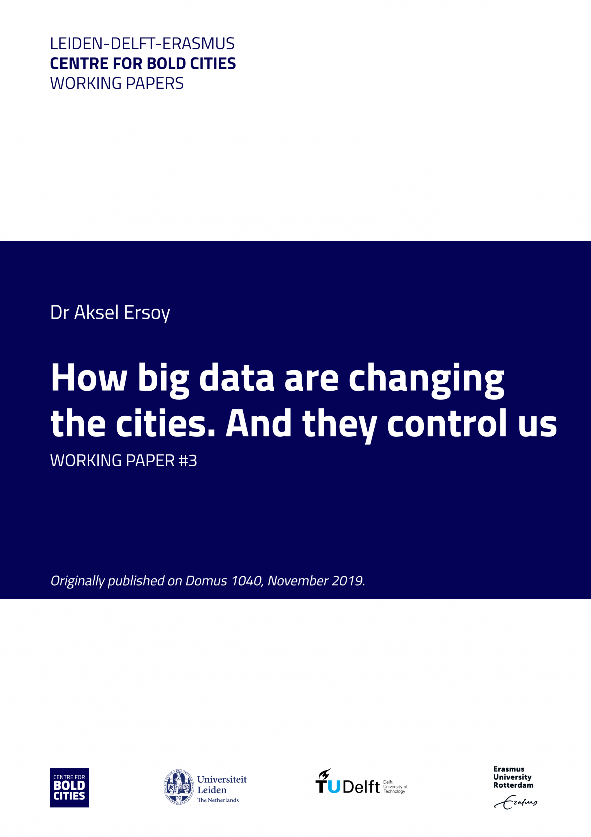 BOLD Cities working paper - Ersoy - How big data are changing the cities