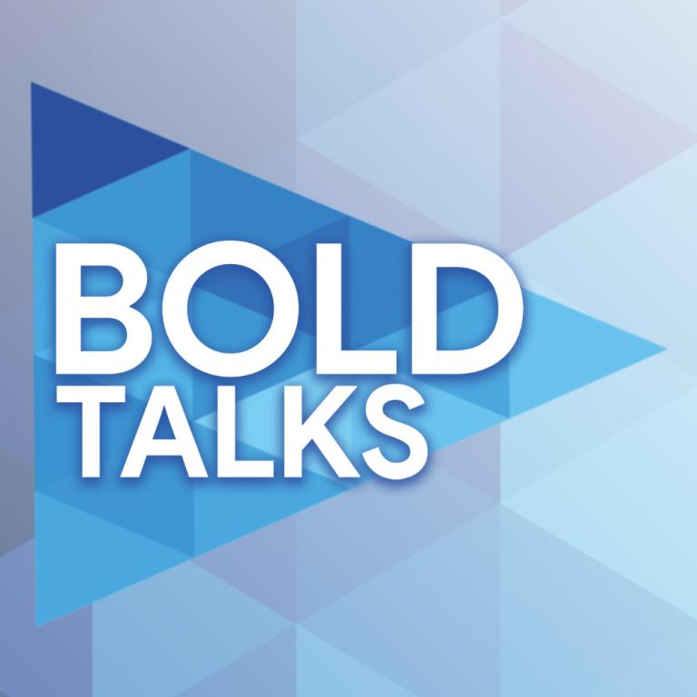 BOLD Talks